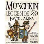 Munchkin Leggende 2 e 3 - Fauni e Arena