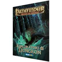 Pathfinder: Esploratori di Dungeon