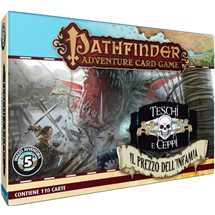 Pathfinder: Adventure Card Game - Teschi e Ceppi Il Prezzo dell'Infamia