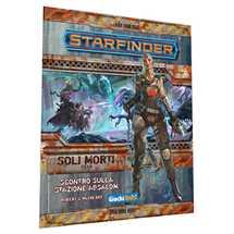 Starfinder Soli Morti:Scontro Stazione Absalom (Parte 1 di 6)