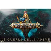 80-01-02 Age of Sigmar: Le Guerre delle Anime FUORI TUTTO