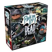 Flick 'em Up - Dead of Winter FUORI TUTTO