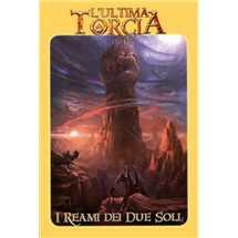 L'Ultima Torcia - I Reami dei Due Soli