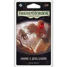 Arkham Horror LCG - Unione e Disillusione