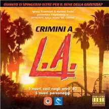Detective sulla Scena del Crimine - Crimini a L.A.