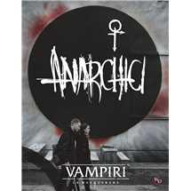 Vampiri La Masquerade 5° Edizione - Anarchici