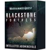 Warhammer Quest Blackstone Fortress Intelletto Abominevole