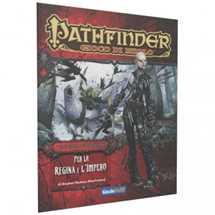 Pathfinder Vendetta dell'Inferno: Per la Regina e l'Impero (Parte 4 di 6)