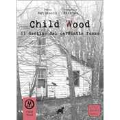 Child Wood vol. 2 - Il Destino del Cerbiatto Rosso