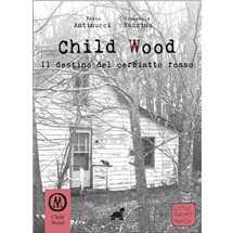 Child Wood vol. 2 - Il Destino del Cerbiatto Rosso