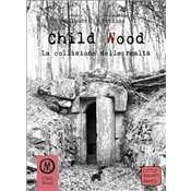Child Wood vol. 3 - La Collisione delle Realtà