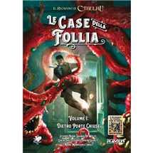 Il Richiamo di Cthulhu VII Le Case della Follia Vol.1: Dietro Porte Chiuse