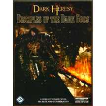 Dark Heresy: Disciples of the Dark Gods