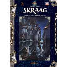 Skraag - La Fortezza degli Orchi